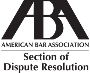 ABA - Section of Dispute Resolution